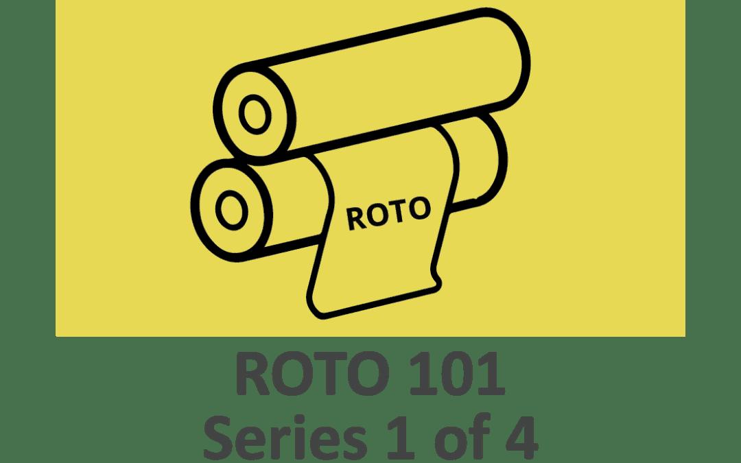 ROTO 101 – Rotogravure Key Elements (Series 1 of 4)